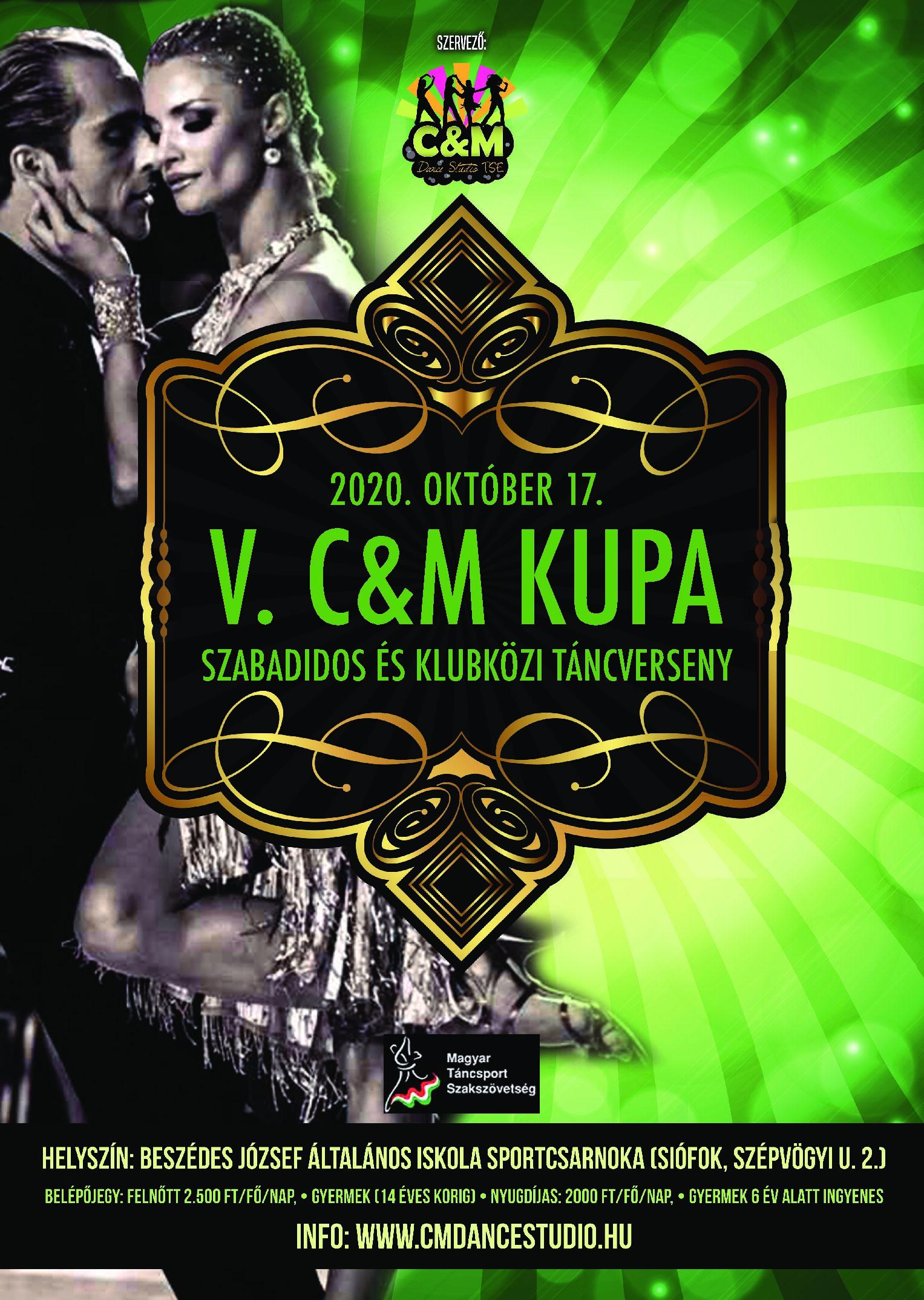 V. C&M Kupa